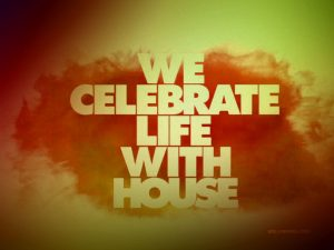 we_celebrate_life_with_house-1152x864